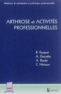 Arthrose et activités professionnelles
