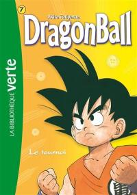 Dragon ball. Volume 7, Le tournoi
