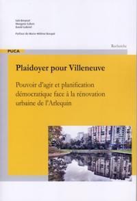 Plaidoyer pour Villeneuve