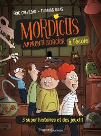 Mordicus, apprenti sorcier à l'école