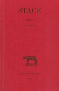 Les Silves. Volume 1, Livres I-III