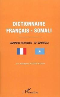 Dictionnaire français-somali = Qaamuus faransiis-af soomaali