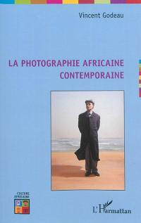 La photographie africaine contemporaine