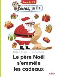 Le Père Noël s'emmêle les cadeaux