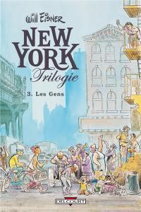 New York trilogie. Vol. 3. Les gens