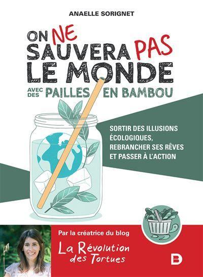 On ne sauvera pas le monde avec des pailles en bambou