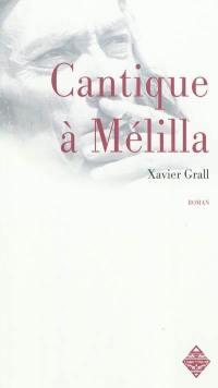 Cantique à Mélilla