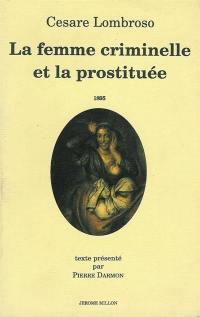 La femme criminelle et la prostituée