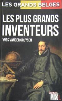 Les grands Belges, Les plus grands inventeurs