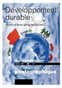 Documentation photographique (La). n° 8053, Développement durable