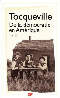 De la démocratie en Amérique. Volume 1,