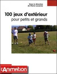 100 jeux d'extérieur pour petits et grands