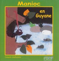 Manioc en Guyane
