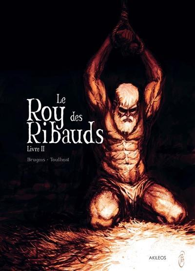 Le roy des Ribauds. Volume 2,