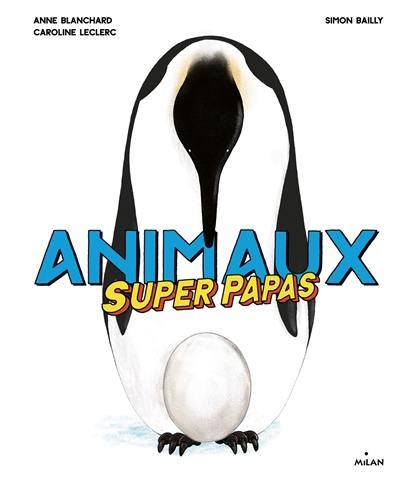 Animaux superpapas