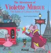 The adventures of Violette Mirgue, The ballet of colours in Paris