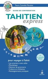 Tahitien express, pour voyager à Tahiti
