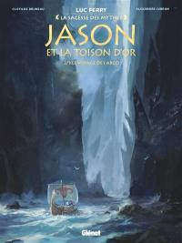 Jason et la Toison d'or. Volume 2, Le voyage de l'Argo