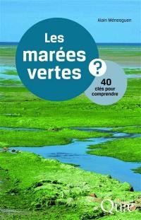 Les marées vertes ?