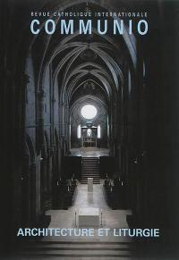 Communio. n° 234, Architecture et liturgie
