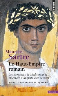 Nouvelle histoire de l'Antiquité. Volume 9, Le Haut-Empire romain