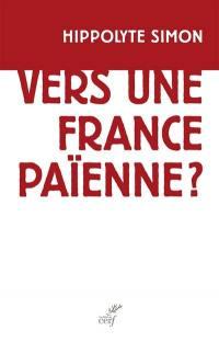 Vers une France païenne ?