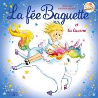 La fée Baguette. Volume 13, La fée Baguette et la licorne