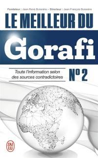 Le meilleur du Gorafi. Volume 2,