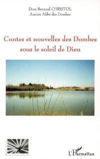 Contes et nouvelles des Dombes sous le soleil de Dieu