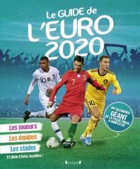 Mon guide de l'Euro 2020