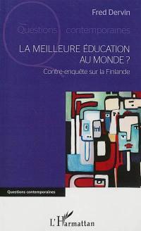 La meilleure éducation au monde ?
