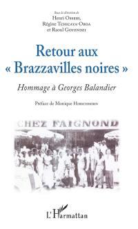 Retour aux Brazzavilles noires
