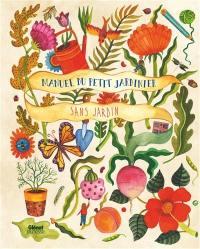 Manuel du petit jardinier sans jardin