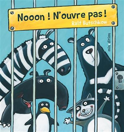 Nooon ! N'ouvre pas !