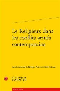 Le religieux dans les conflits armés contemporains
