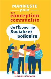 Manifeste pour une conception communiste de l'économie sociale et solidaire