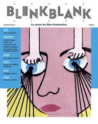 Blink Blank : la revue du film d'animation. n° 3,