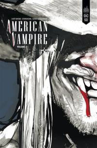 American vampire. Volume 1, 1588-1925