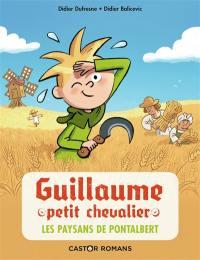 Guillaume petit chevalier. Vol. 12. Les paysans de Pontalbert