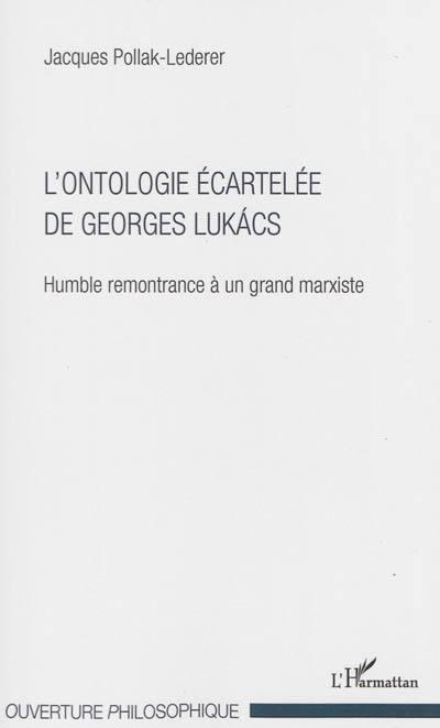 L'ontologie écartelée de Georges Lukacs