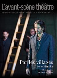 Avant-scène théâtre (L'). n° 1345-1346, Par les villages