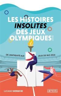 Les histoires insolites des jeux Olympiques d'été