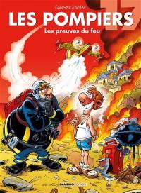 Les pompiers. Volume 17, Les preuves du feu