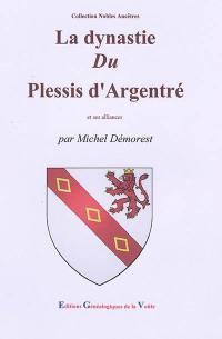La dynastie du Plessis d'Argentré et ses alliances