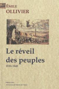 L'Empire libéral. Volume 2, Le réveil des peuples