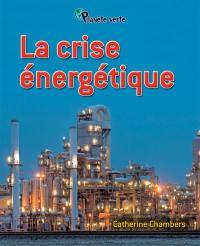 La crise énergétique