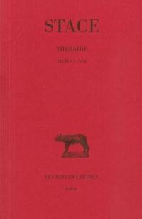 Thébaïde. Volume 2, Livres V-VIII