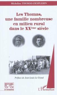 Les Thomas, une famille nombreuse en milieu rural dans le XXe siècle