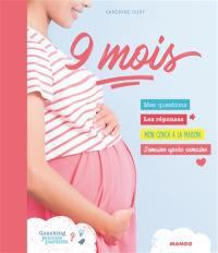9 mois