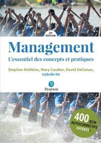 Management : l'essentiel des concepts et des pratiques : 400 QCM autocorrectifs offerts !